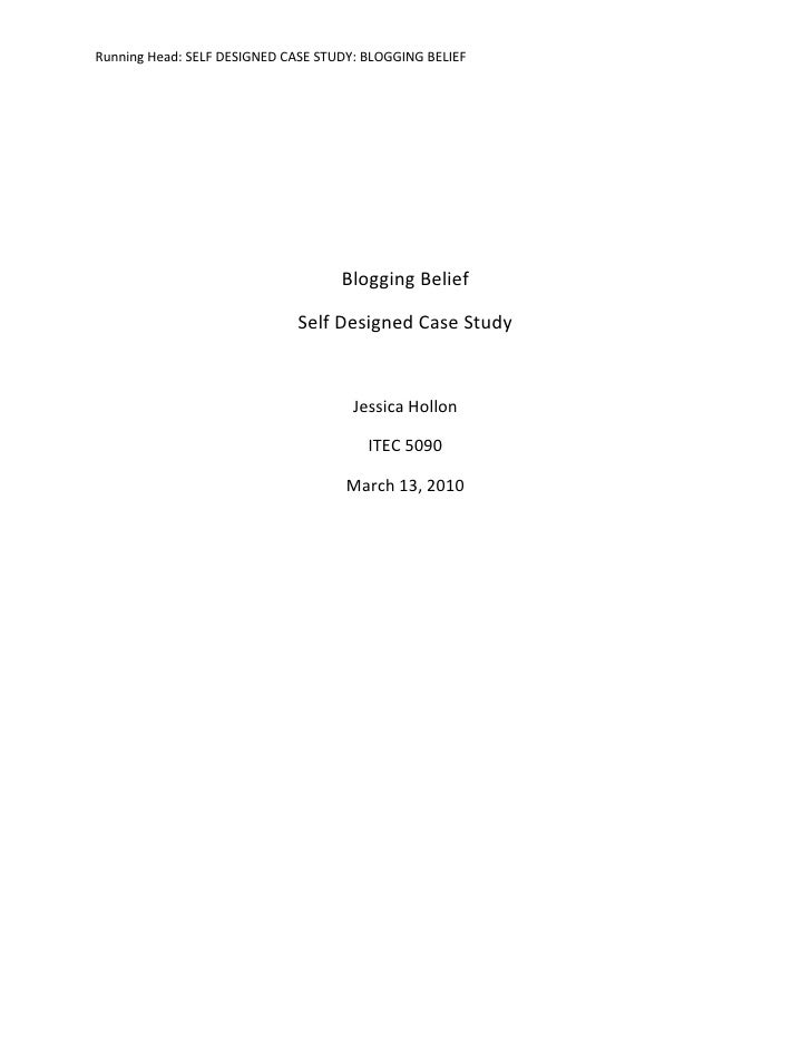 Blogging Belief<br />Self Designed Case Study<br />Jessica Hollon<br />ITEC 5090<br />March 13, 2010<br />Julie is a twent...