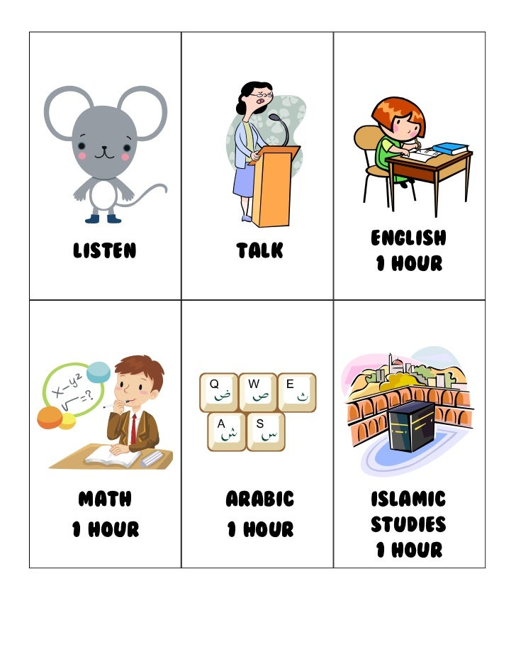 EnglishLISTEN   talk                  1 hourmath     Arabic   Islamic1 hour   1 hour   studies                  1 hour