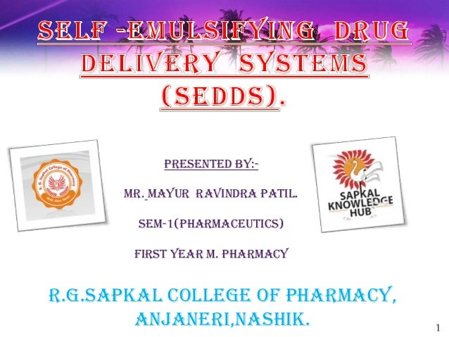 self emulsifying drug delivery system thesis Self-nanoemulsifying drug delivery systems (snedds) for the oral delivery of lipophilic drugs tianjing zhao  self-emulsifying drug delivery systems (sedds) 31 31 overview of sedds  mechanisms of self-nanoemulsifying drug delivery systems to improve.