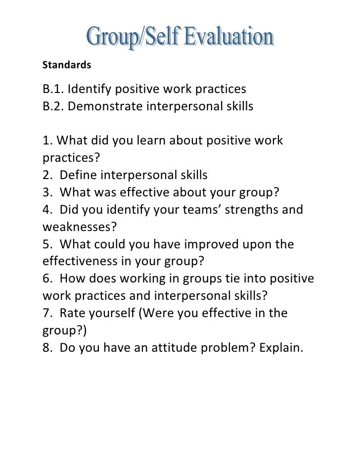 Standards  B.1. Identify positive work practices B.2. Demonstrate interpersonal skills  1. What did you learn about positi...