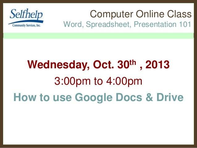 Self help computer class Intro Google Docs & Drive 103013
