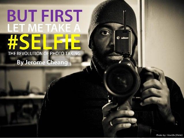Selfie: The revolution of photo-taking