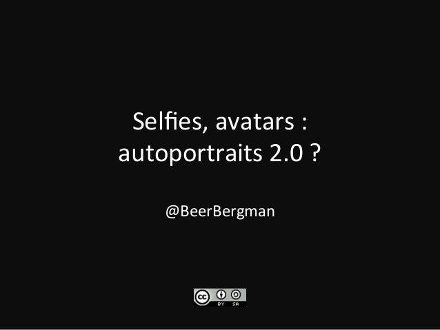 """#Selfies et """"l'autoportrait 2.0"""" : le retour de soi dans l'image photographiée"""