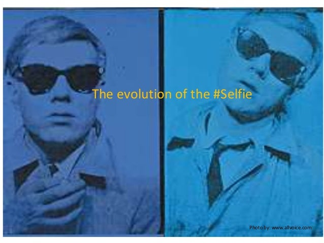 The evolution of the #SelfiePhoto by: www.allvoice.com