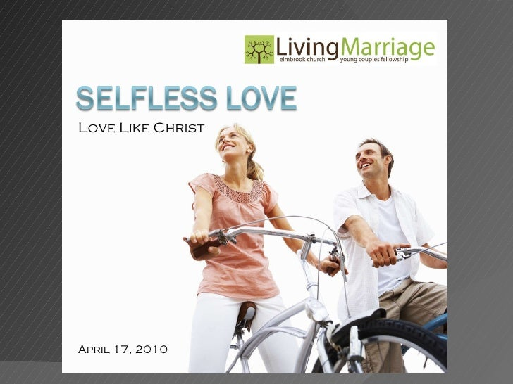 Love Like Christ April 17, 2010