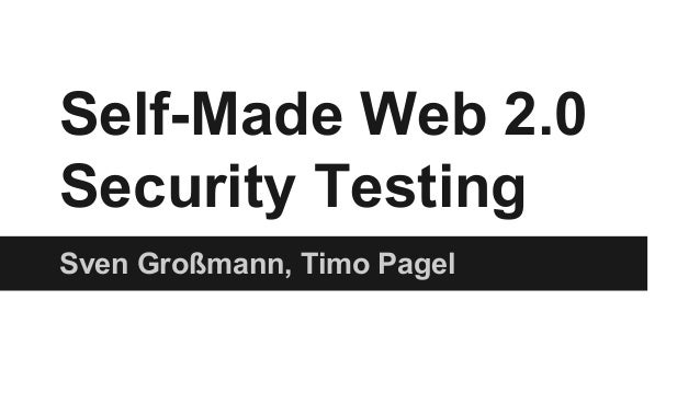 Self Made Web 2.0 Security Testing