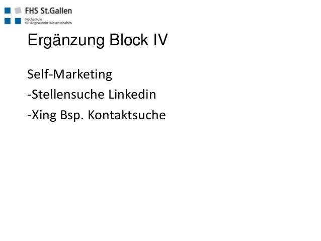 Ergänzung Block IV Self-Marketing -Stellensuche Linkedin -Xing Bsp. Kontaktsuche
