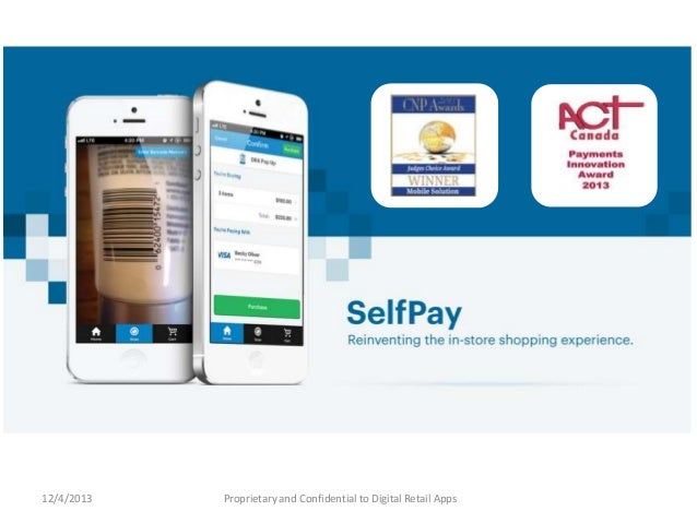 12/4/2013  Proprietary and Confidential to Digital Retail Apps