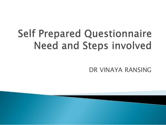 Self prepared questionnaire