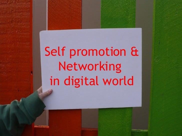 Self Promotion üzerine!