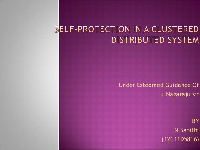 Self protecteion in clustered distributed system new