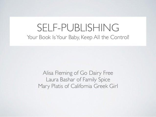 Self Publishing Presentation from Camp Blogaway 2014