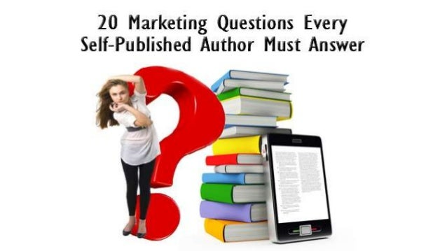 20 Questions Every Self-Publishing Author Must Answer