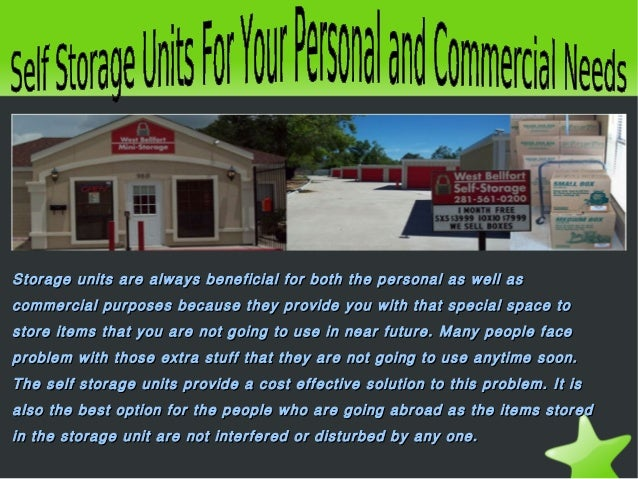 Storage units are always beneficial for both the personal as well asStorage units are always beneficial for both the p...