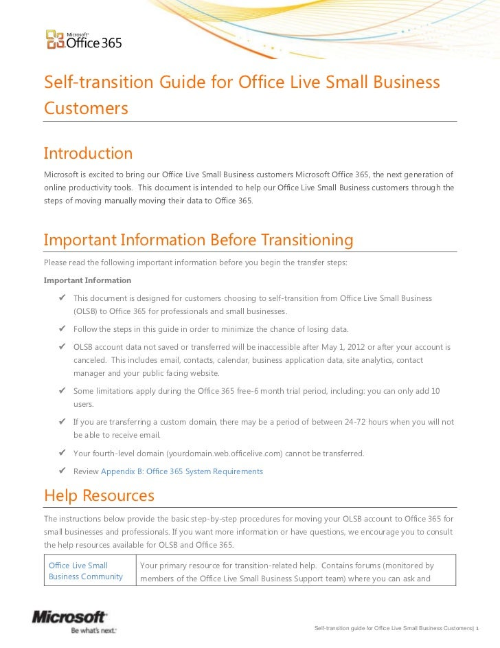 Self-transition Guide for Office Live Small BusinessCustomersIntroductionMicrosoft is excited to bring our Office Live Sma...