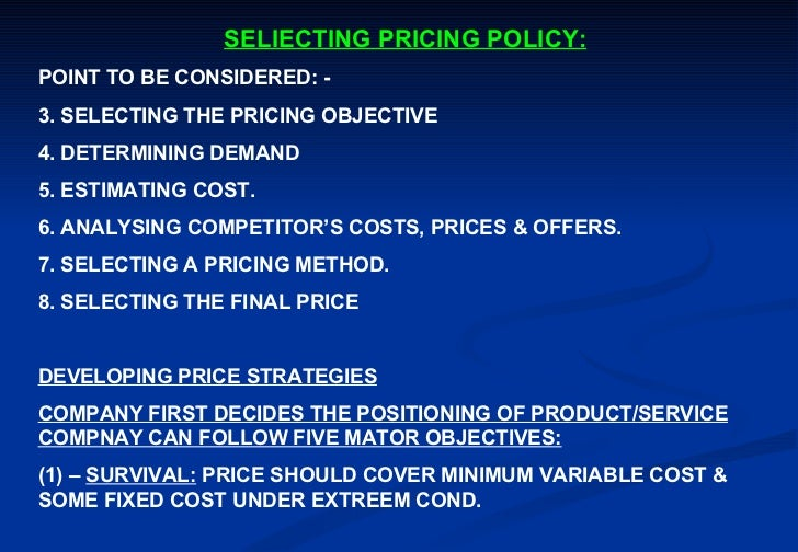 Seliecting pricing policy