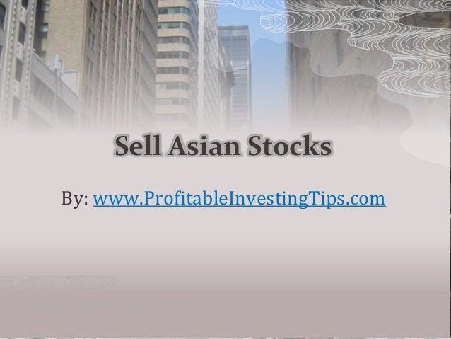 Sell Asian Stocks