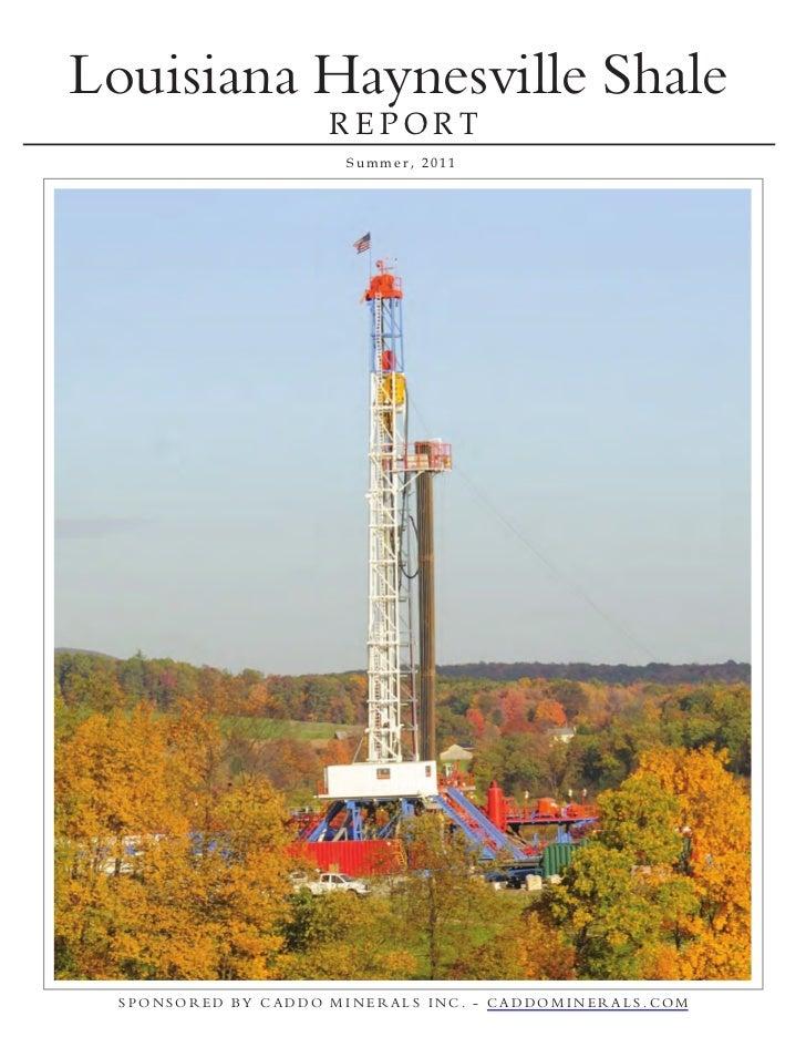 Louisiana Haynesville Shale Report May, 2011Louisiana Haynesville Shale                     REPORT                      Su...