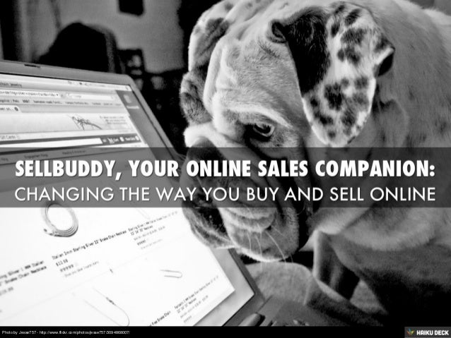 Sellbuddy, Changing the way you buy and sell online.