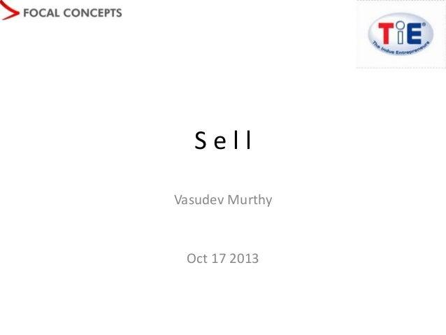 Sell Vasudev Murthy  Oct 17 2013