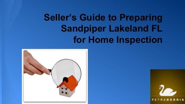 Seller's Guide to Preparing Sandpiper Lakeland Fl for Home Inspection