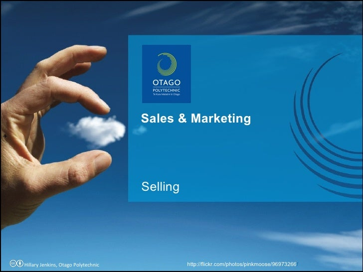 Selling Sales & Marketing + http://flickr.com/photos/pinkmoose/96973266 / Hillary Jenkins, Otago Polytechnic