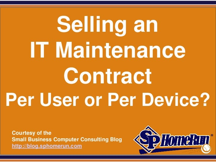 Selling an IT Maintenance Contract – Per User or Per Device? (Slides)