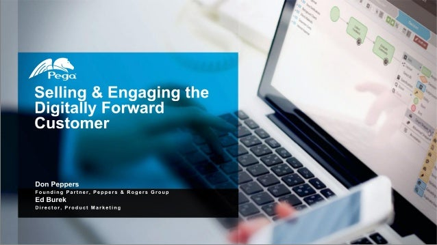 Selling and Engaging the Digitally Forward Customer