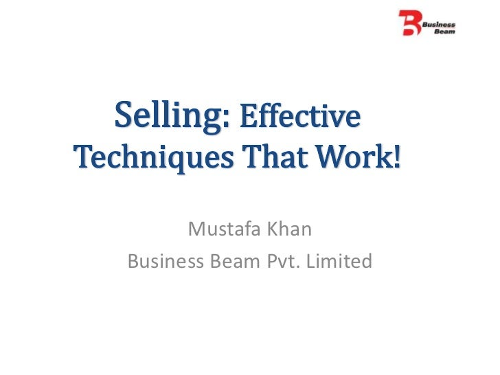 Selling effective techniques that work!