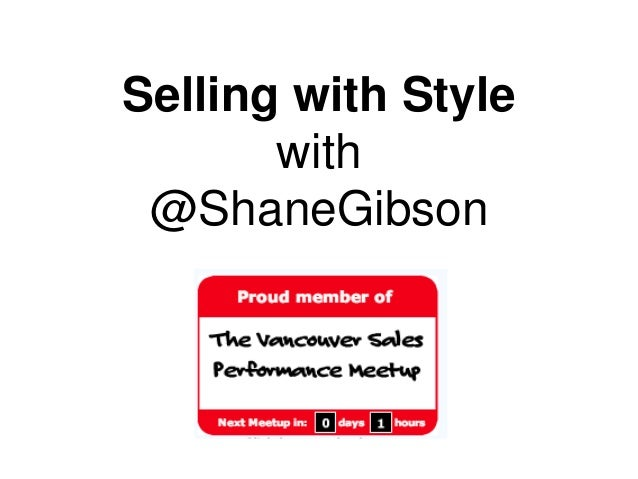 Selling with Style with @ShaneGibson