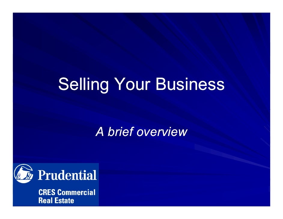 Selling Your Business      A brief overview
