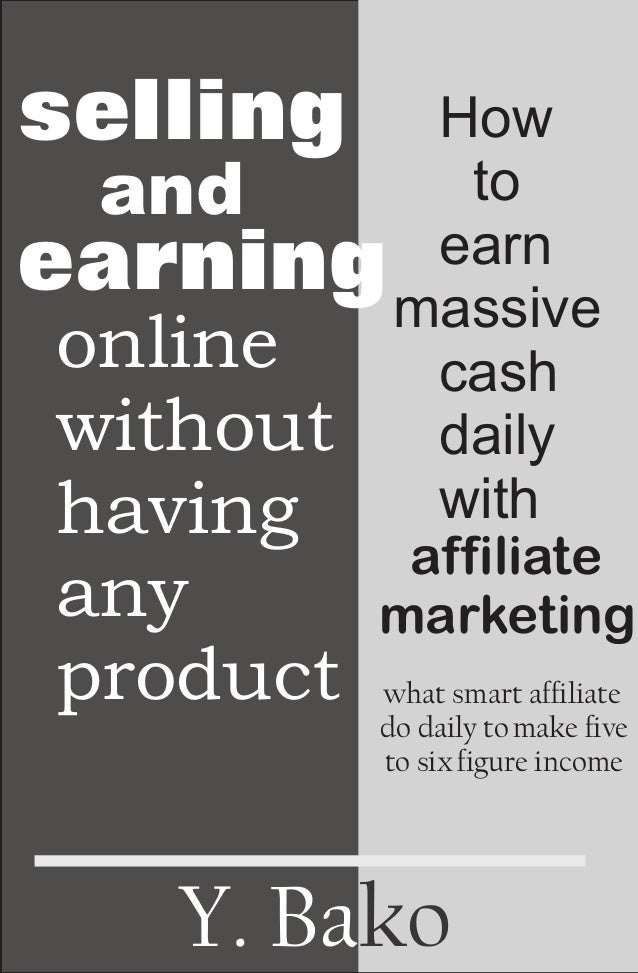 Selling and earning online without having any product