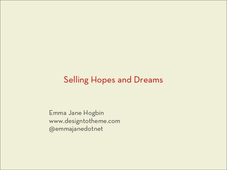 Selling Hopes and Dreams - DrupalCamp Toronto