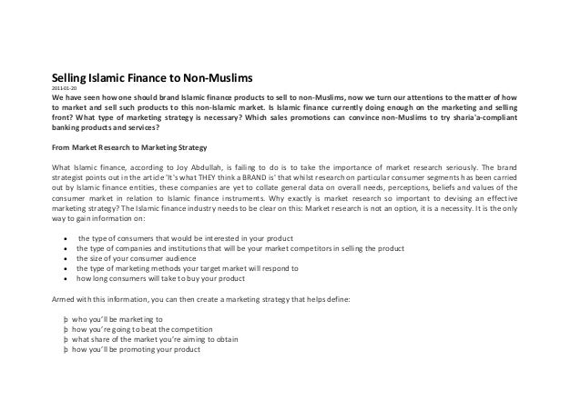 Selling Islamic Finance to Non-Muslims 2011-01-20  We have seen how one should brand Islamic finance products to sell to n...