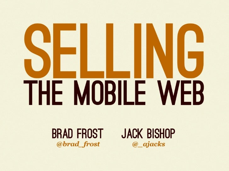 Selling the Mobile Web