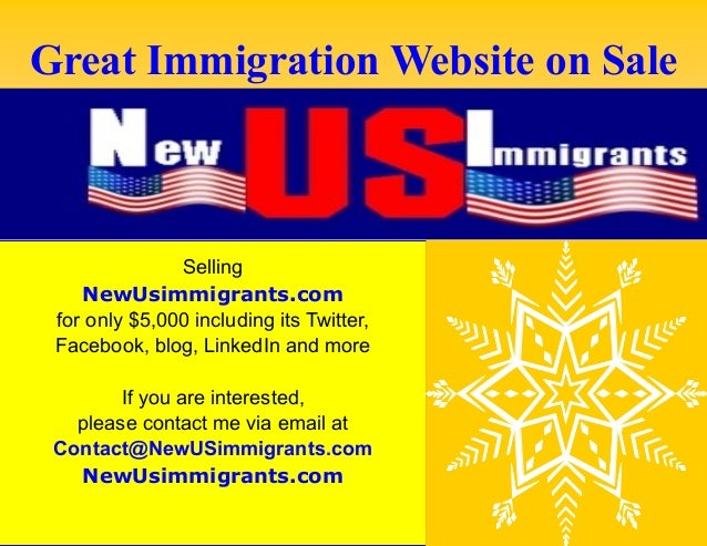 A Great Immigration Website on Sale! www.NewUsimmigrants.com