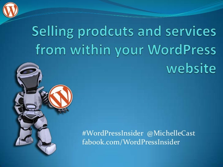 Selling products and services with word press