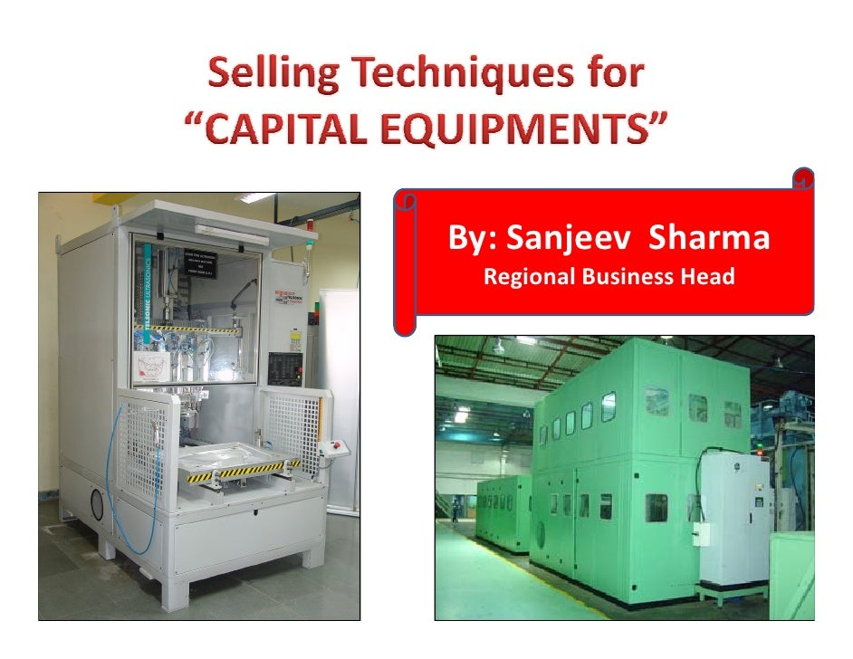 Selling Techniques For Capital Equipments