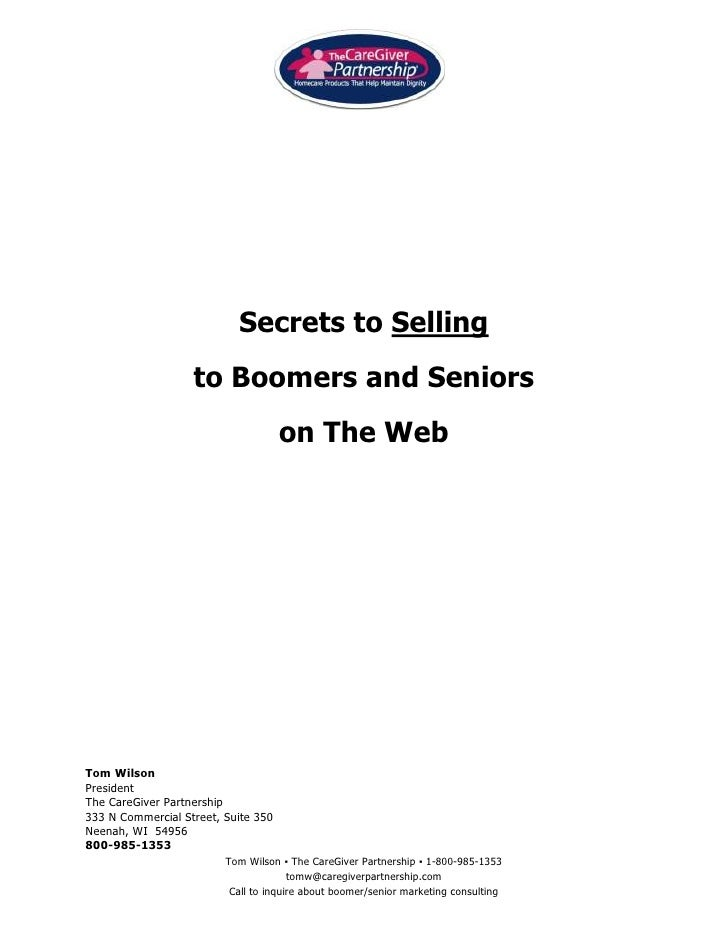 2014220-596900<br />Secrets to Selling <br />to Boomers and Seniors <br />on The Web<br />Tom Wilson<br />President<br />T...