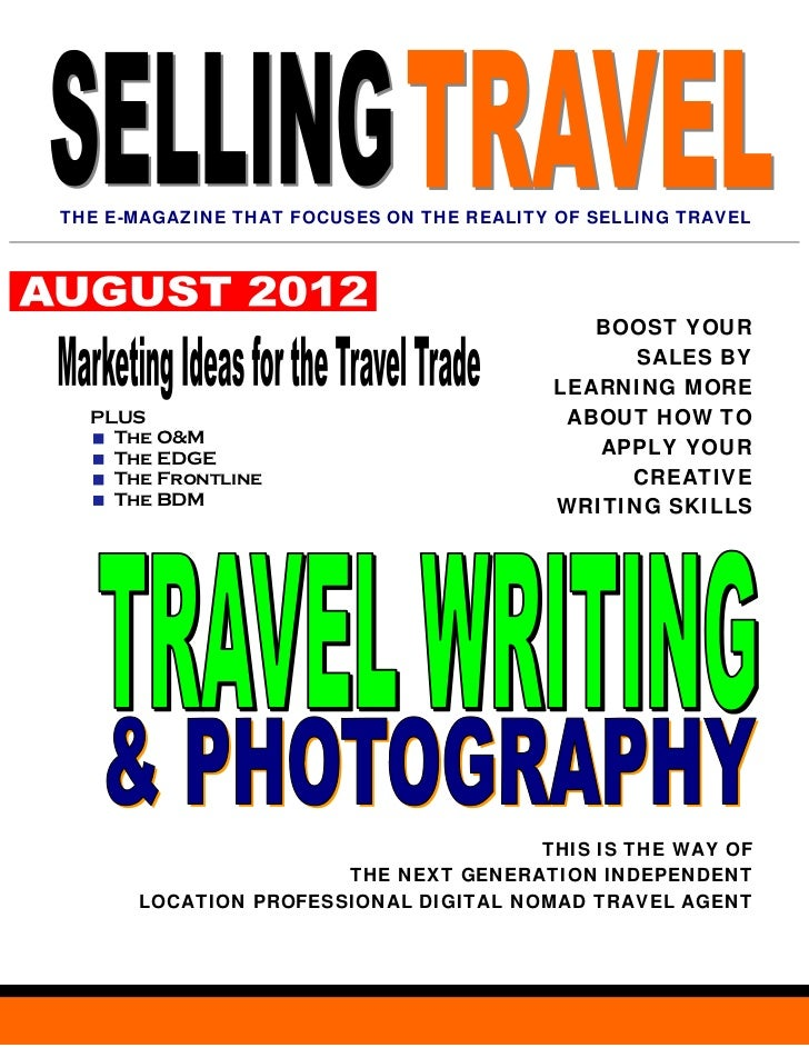 THE E-MAGAZINE THAT FOCUSES ON THE REALITY OF SELLING TRAVEL                                             BOOST YOUR       ...