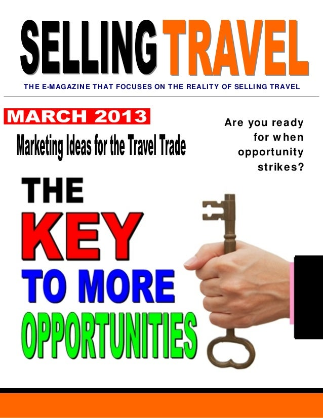 THE E-MAGAZINE THAT FOCUSES ON THE REALITY OF SELLING TRAVEL                                           Are you ready      ...