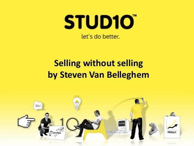 Selling without sellingby Steven Van Belleghem