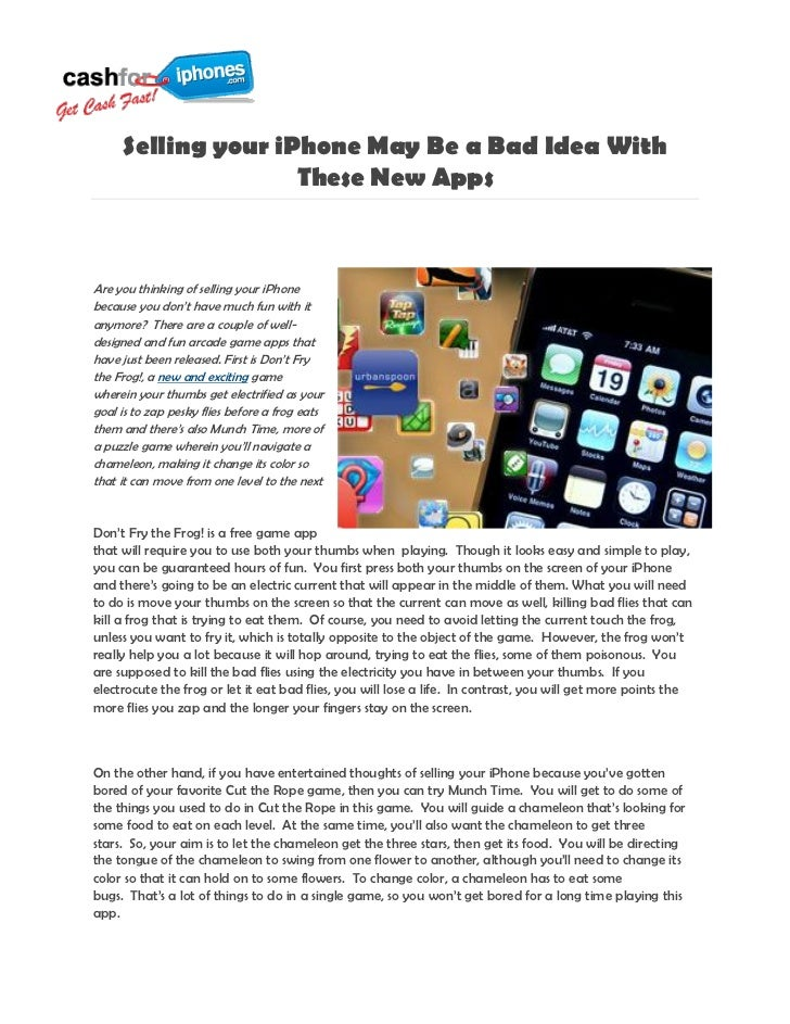 Selling your iPhone May Be a Bad Idea With                    These New AppsAre you thinking of selling your iPhonebecause...