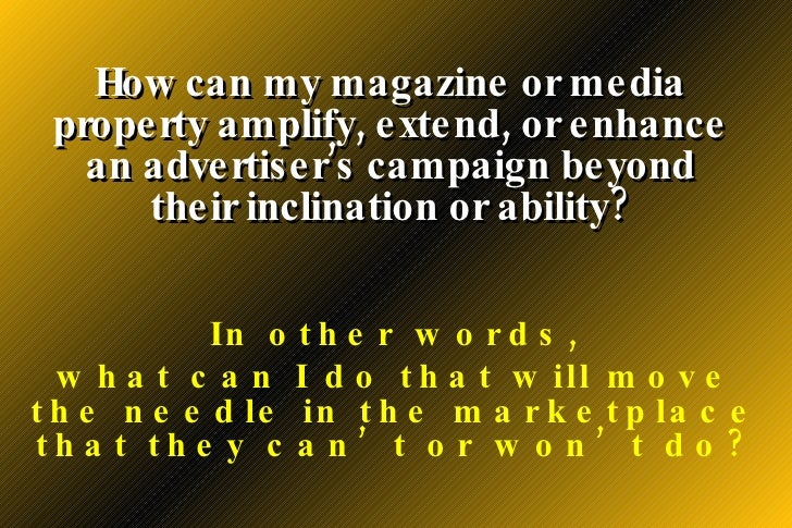 How can i get advertisement from others for my magazine?