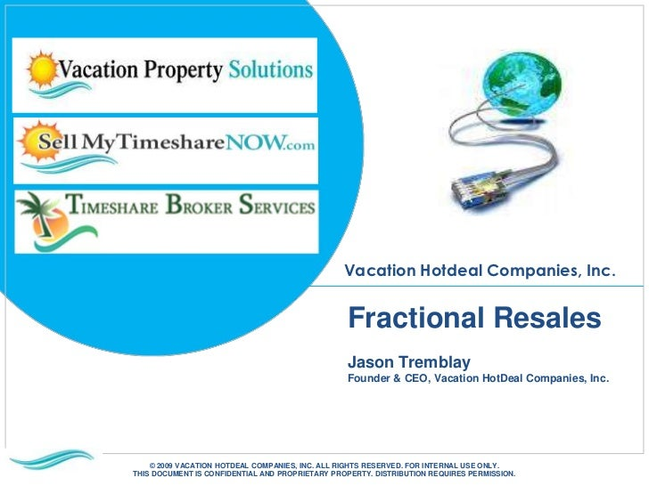 Why the Fractional Industry Needs a Plan, from Jason Tremblay, Sell My Timeshare NOW, FractionalSummit USA 2011