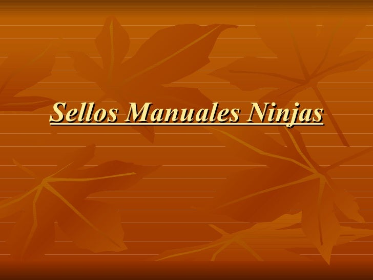 Sellos Manuales Ninjas
