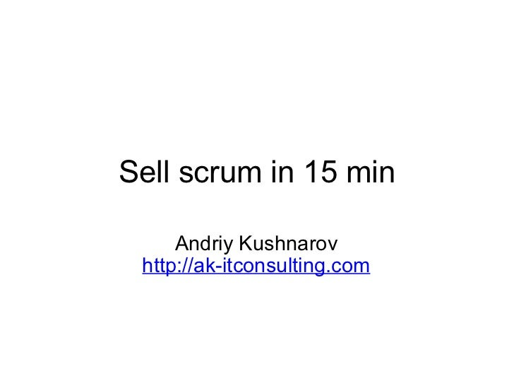 Sell scrum in 15 min