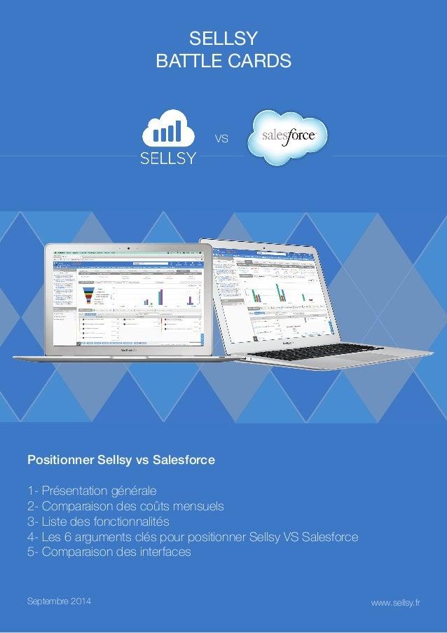 SELLSY  battle cards  vs  Positionner Sellsy vs Salesforce  1- Présentation générale  2- Comparaison des coûts mensuels  3...