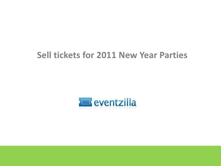 Sell Tickets for 2011 New Year Eve Parties