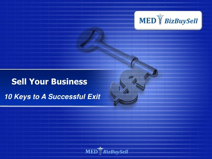 MED BizBuySell  Sell Your Business10 Keys to A Successful Exit                       MED BizBuySell